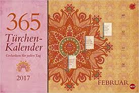 365 sprüche für jeden tag 365 türchen kalender zitate kalender 2017 de heye bücher