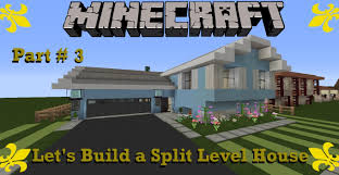 minecraft let u0027s build a split level house part 3 youtube