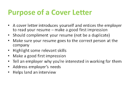 cover letters purpose of a cover letter a cover letter introduces