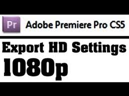 export adobe premiere best quality 1080p best export settings for adobe premiere pro cs high