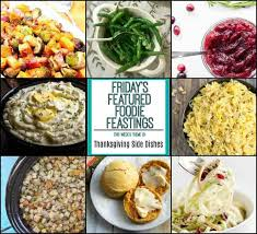 thanksgiving side dish roundup for friday s featured foodie feastings
