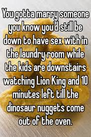 Lion Sex Meme - you gotta marry someone you know you d still be down to have sex