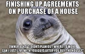 House Meme - buying a house got really uncomfortable really fast meme guy