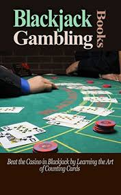 Counting Cards Blackjack How To Bet Blackjack Books Beat The Casino In Blackjack By Learning