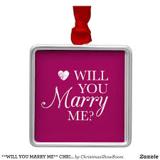 will you me chrismas ornament