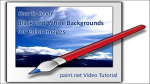 black and white backgrounds for color images on paint net