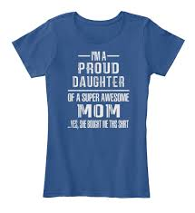 mothers day shirts mothers day shirts proud products from s day