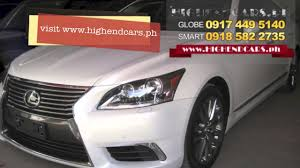 lexus cars manila 2013 lexus ls460l philippines www highendcars ph youtube