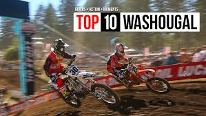 action motocross top 10 washougal motocross feature stories vital mx