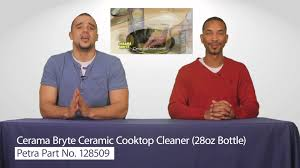 Cerama Bryte Cooktop Cleaner Cerama Bryte 20928 2 Ceramic Cooktop Cleaner 28oz Bottle Youtube