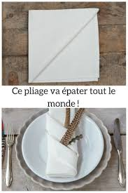 Pliage De Serviette En Tissu Simple by Best 25 Pliage Serviette Simple Ideas On Pinterest Pliage