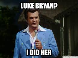 Luke Bryan Memes - bryan