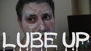Lube Meme - lube up youtube