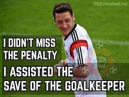 Ozil Meme - özil after missing that penalty soccer memes goal91