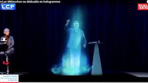 Hologramm Le Jean Luc Mélenchon Se Dé En Hologramme à