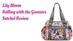 lilly bloom bloom rolling with the gnomies satchel review