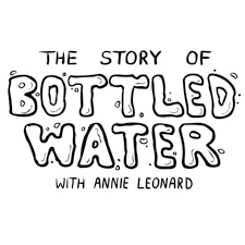 the story of bottled water the story of stuff project