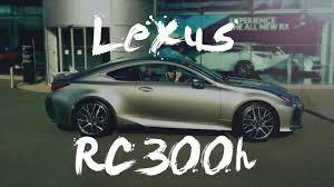 lexus rc 300 f sport cost lexus rc300h f sport review 2016 hybrid youtube