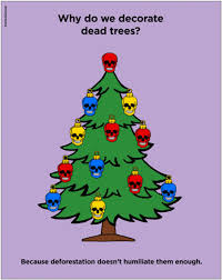 why do we decorate dead trees huffpost