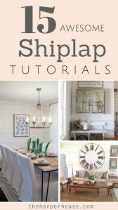 shiplap 15 awesome tutorials the harper house