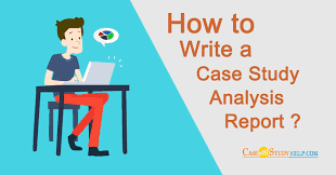 How to Write an Ideal Case Study Analysis Report for MBA Degree     Case Study Help