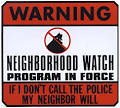 A good Neighborhood Watch