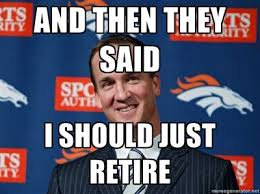 Manning Memes - peyton memes peyton freaking manning