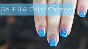how to gel nails fill u0026 color change blue glitter fade tutorial