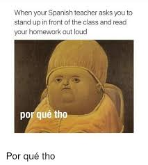 Spanish Teacher Memes - 25 best memes about blackpeopletwitter funny spanish and
