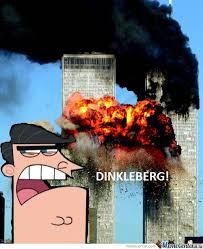 Dinkleberg Meme - 9 11 dinkleberg meme center meme and memes
