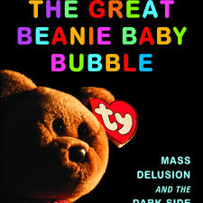 the great beanie baby bubble the great beanie baby bubble