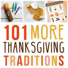 101 more thanksgiving traditions