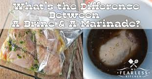 turkey brining bag what s the difference between a brine and a marinade my fearless