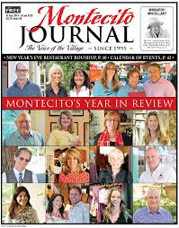 montecito u0027s year in review by santa barbara sentinel issuu