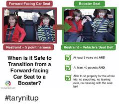 Car Seat Meme - forward facing car seat booster seat restraint 5 point harness