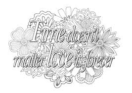 quote time doesnt matter love is forever quotes coloring pages