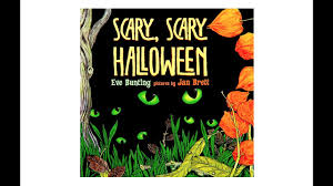 scary scary halloween by eve bunting youtube