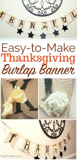 easy thanksgiving thankful burlap banner diy tutorial