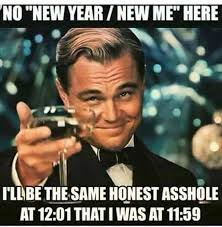 Funny New Year Meme - 30 best sarcastic funny new year quotes in english with images