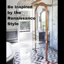 Using the Renaissance as Interior Design Inspiration Dig This Design