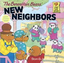berenstein bears books the berenstain bears new neighbors by stan berenstain jan