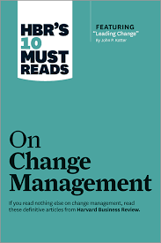 Hbr S 10 Must Reads by Hbr S 10 Must Reads On Change Management Including Featured