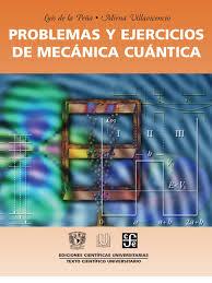 solucionario sakurai modern quantum mechanics temas 1 2 3 y 5