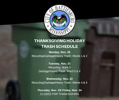 thanksgiving trash schedule city of hattiesburg