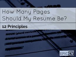 What Font Should My Resume Be How Many Pages Should My Resume Be 12 Principles