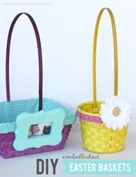 Homemade Easter Baskets by Diy Embellished Easter Baskets My Sister U0027s Suitcase Packed