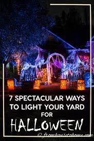 7 spectacular ways to create spooky halloween outdoor lighting