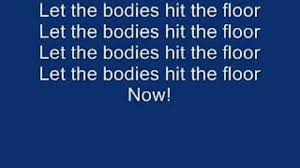 Hit The Floor Quotes - let the bodies hit the floor lyrics video dailymotion