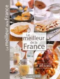 meilleur livre de cuisine le meilleur de la le meilleur de livre de recettes
