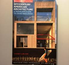 leblanc guide whitney guide to 20th century american architecture 200 key